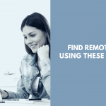 Find Remote Jobs Using These Websites