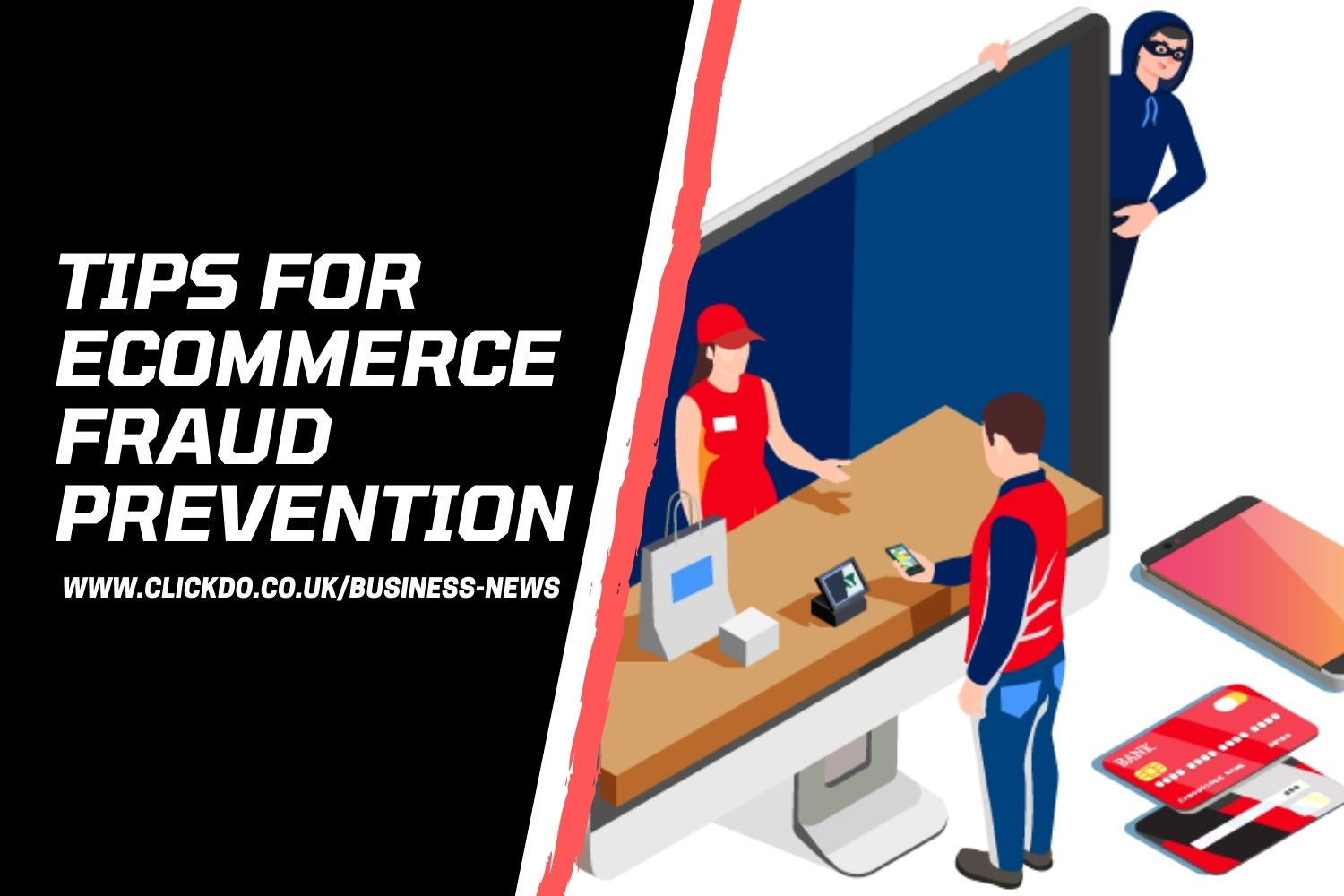 5 eCommerce Fraud Prevention Tips To Protect Your Business