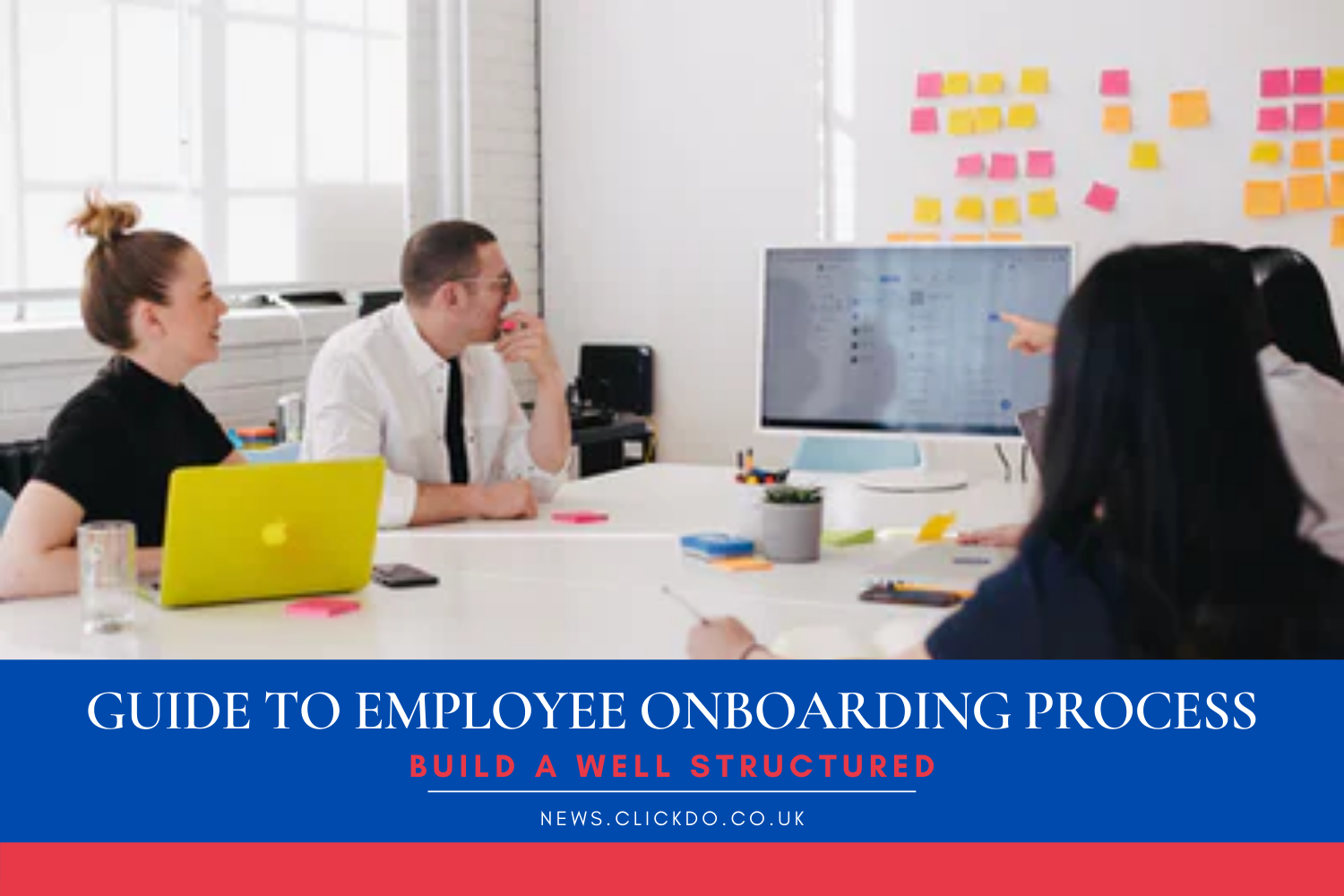 An Essential Guide on How to Build a Well-Structured Onboarding Process