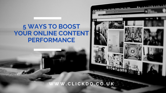 5 Ways to Boost Your Online Content Performance