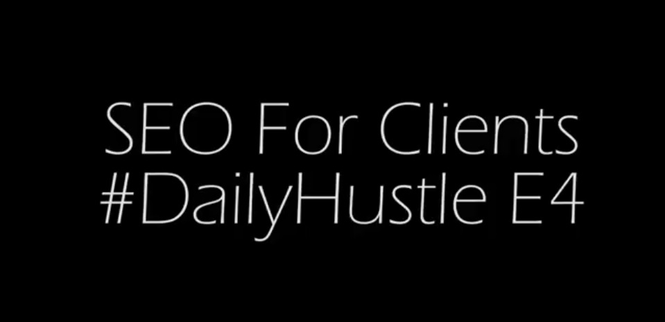 #DailyHustle - SEO Love