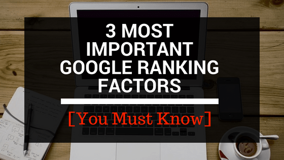 IMPORTANT GOOGLE RANKING FACTORS