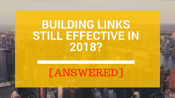 Building Links Still Effective