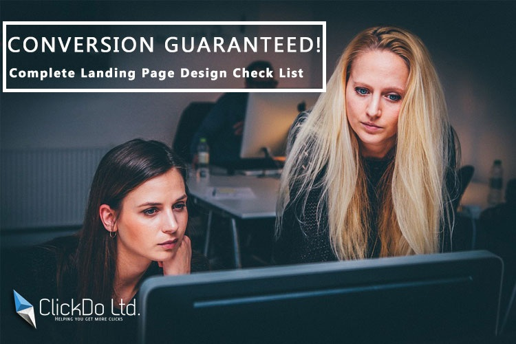 Conversion Guaranteed Complete Landing Page Design Check List