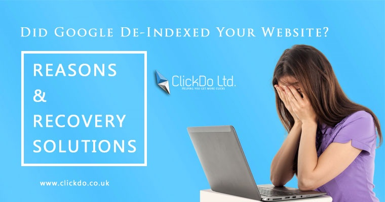 Did Google De-Indexed Your site, reasons & recovery solutions