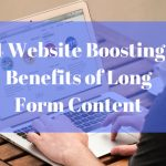 The benefits of writing long form content