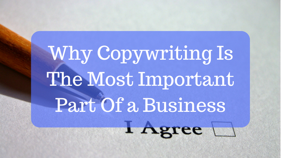 Copywriting the most important part of marketing