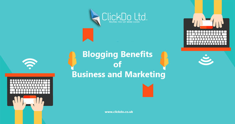 Blogging Benefits of Business and Marketing