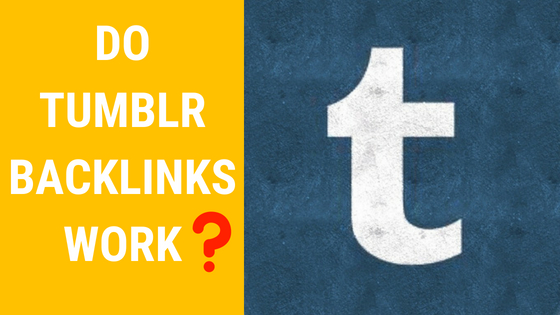 DO TUMBLR BACKLINKS WORK