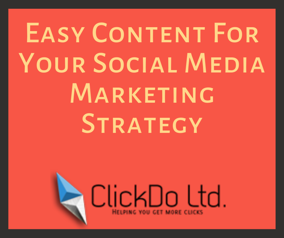 Easy content for your social media marketing strategy