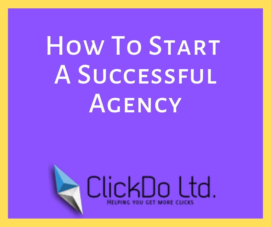 how to start a successful agency