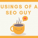 The Musings of an SEO guy