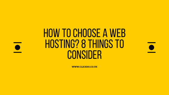 How to Choose a Web Hosting_ 8 Things to Consider