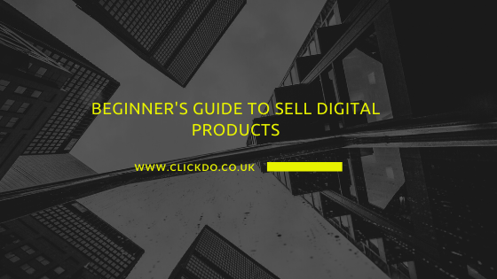 Beginner's Guide to Selling Digital Products