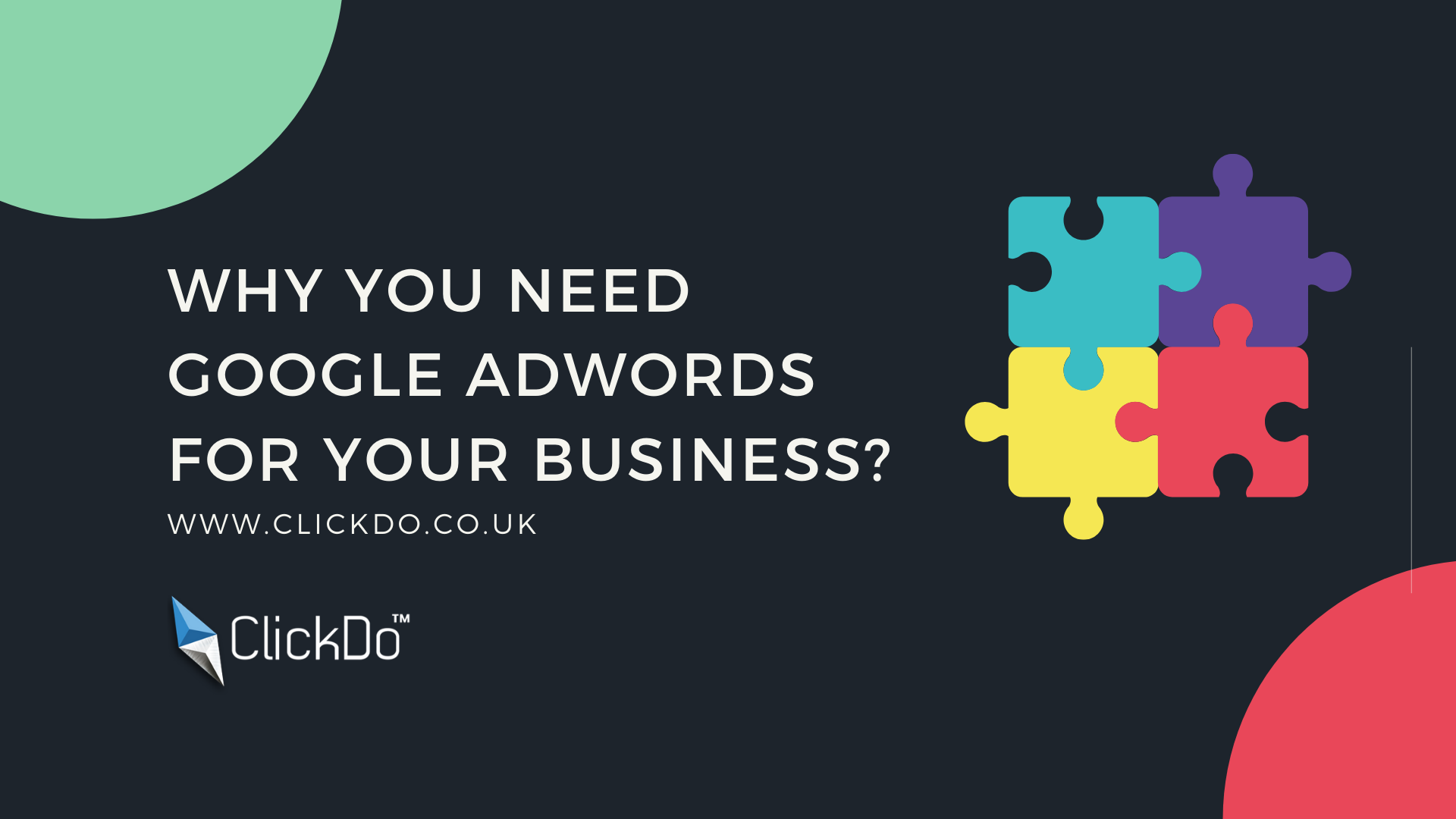 why you need google ads for your business