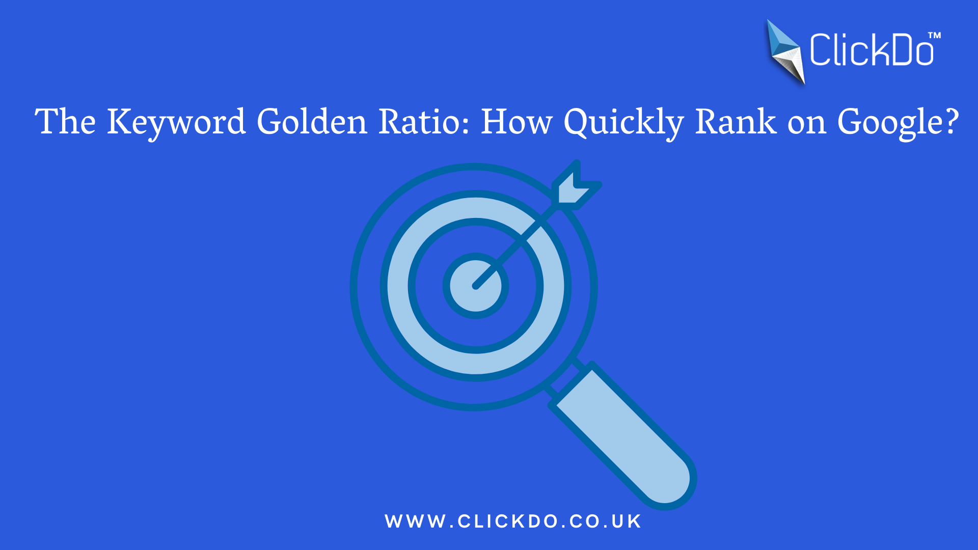 The Keyword Golden Ratio_ How Quickly Rank on Google_ (1)