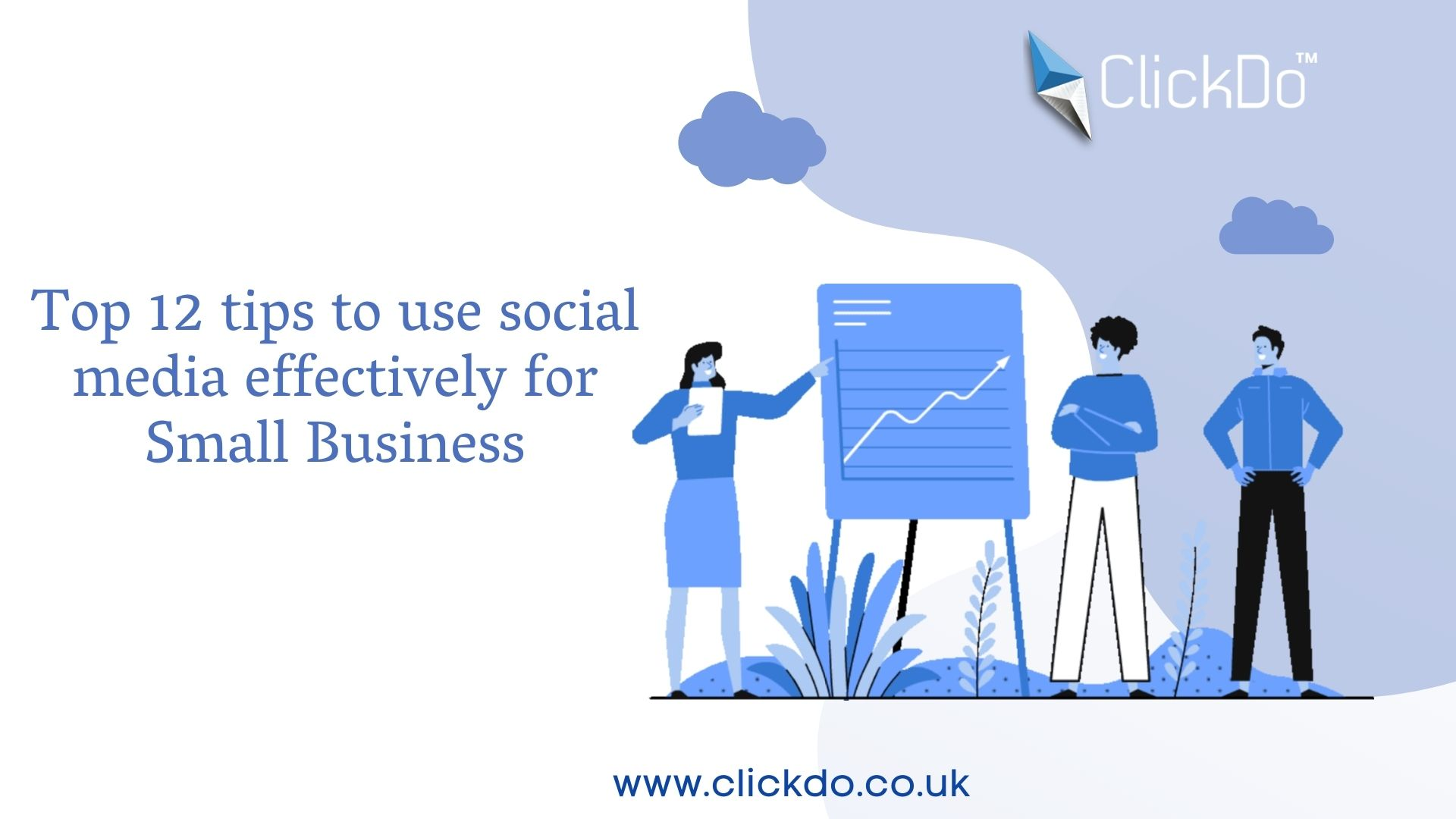 Top 12 tips to use social media effectively for Small Business