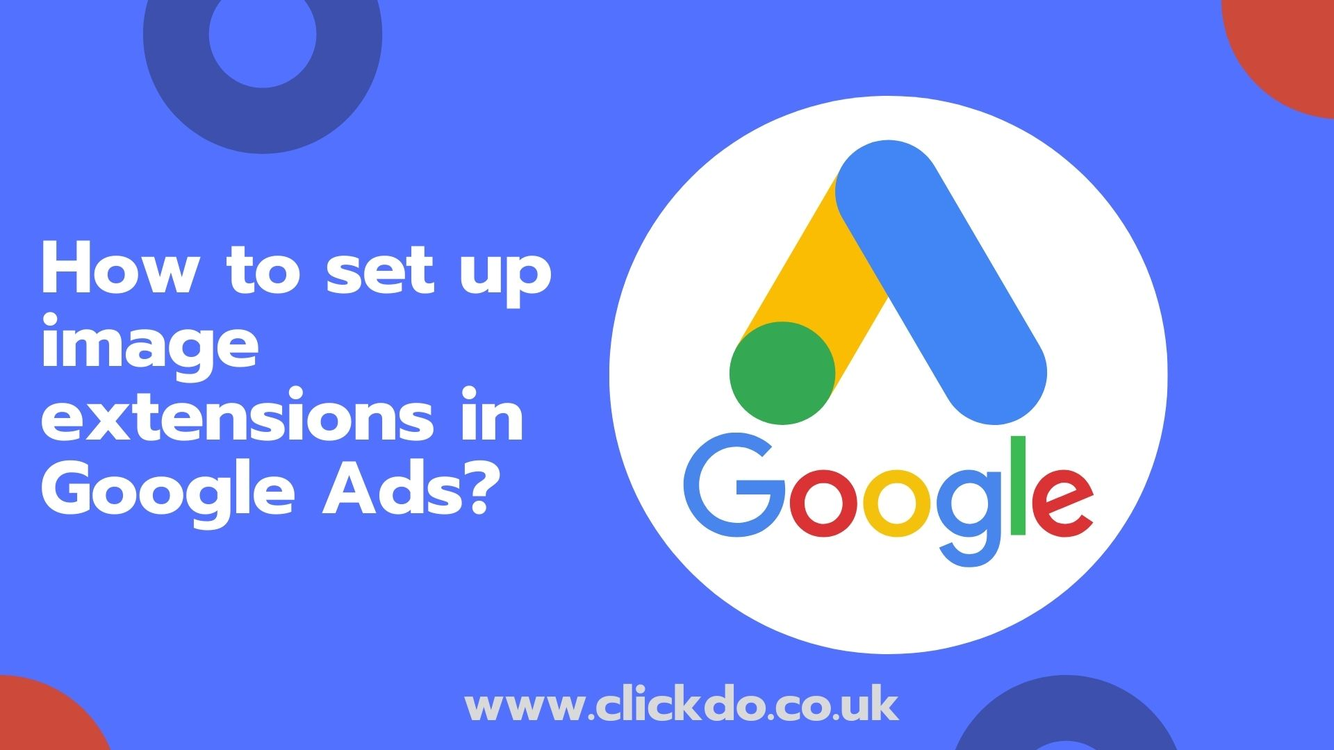 How to set up image extensions in Google Ads