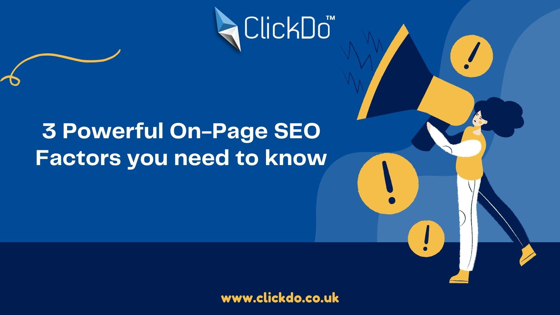 3 Powerful On-Page SEO Factors you need to know