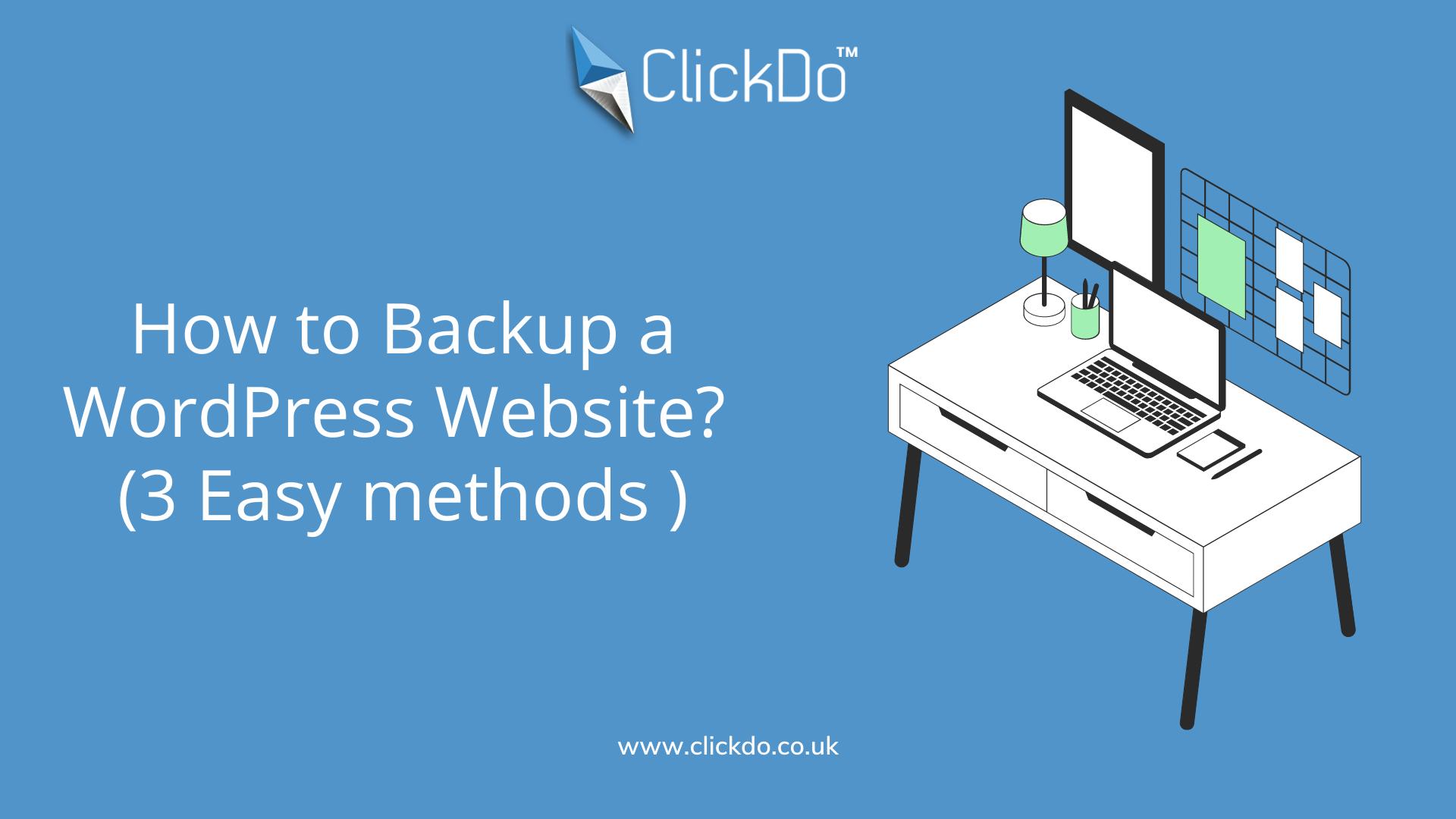 How to Backup a WordPress Website (3 Easy methods )