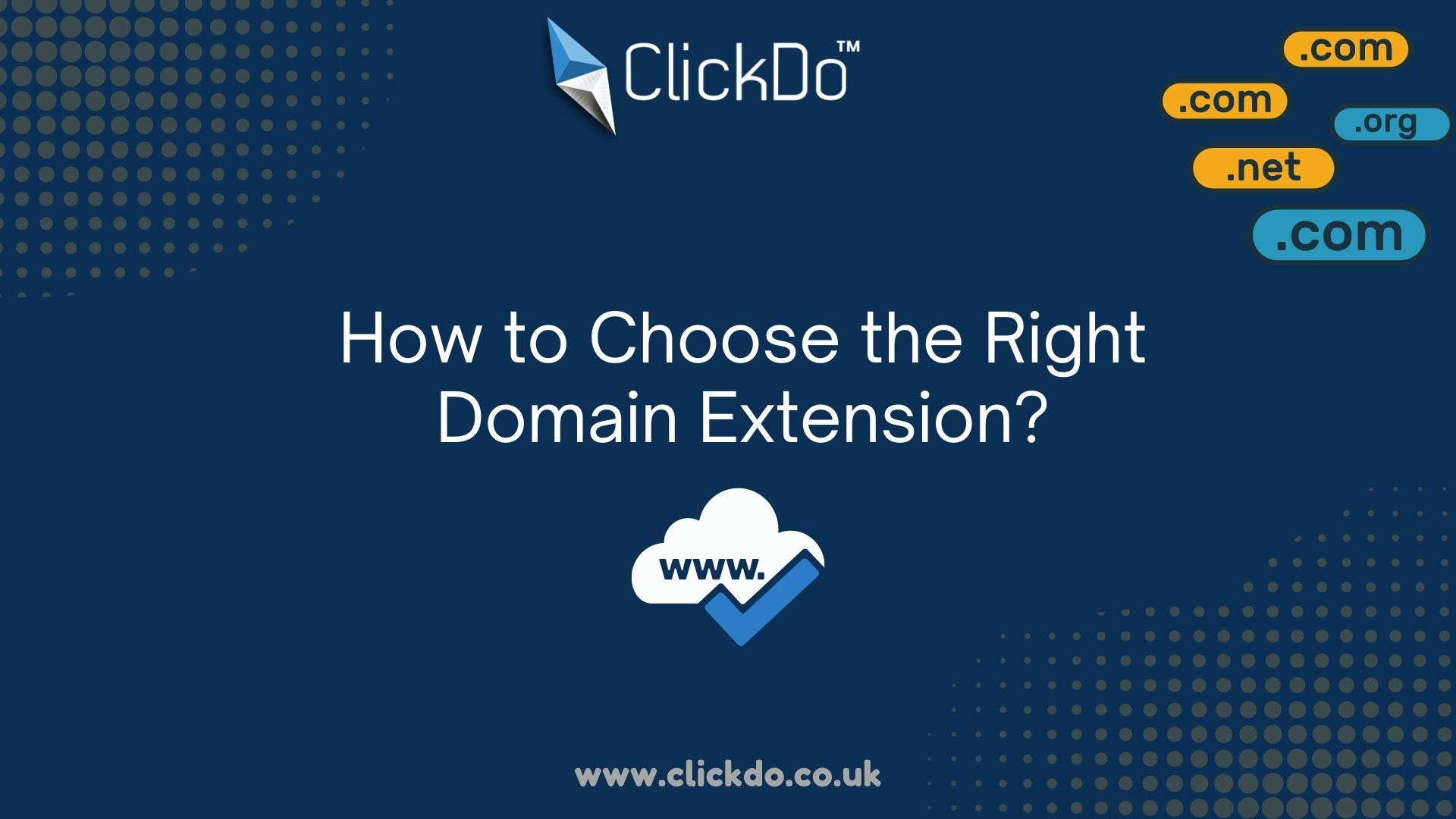 How to Choose the Right Domain Extension