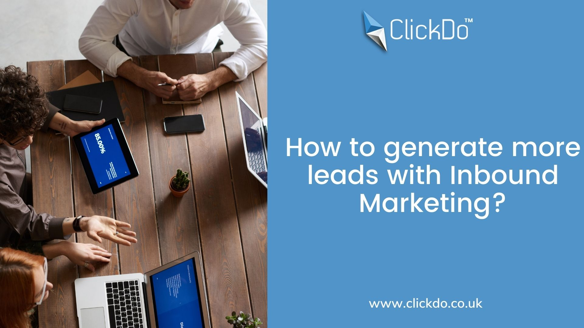 How to generate more leads with Inbound Marketing