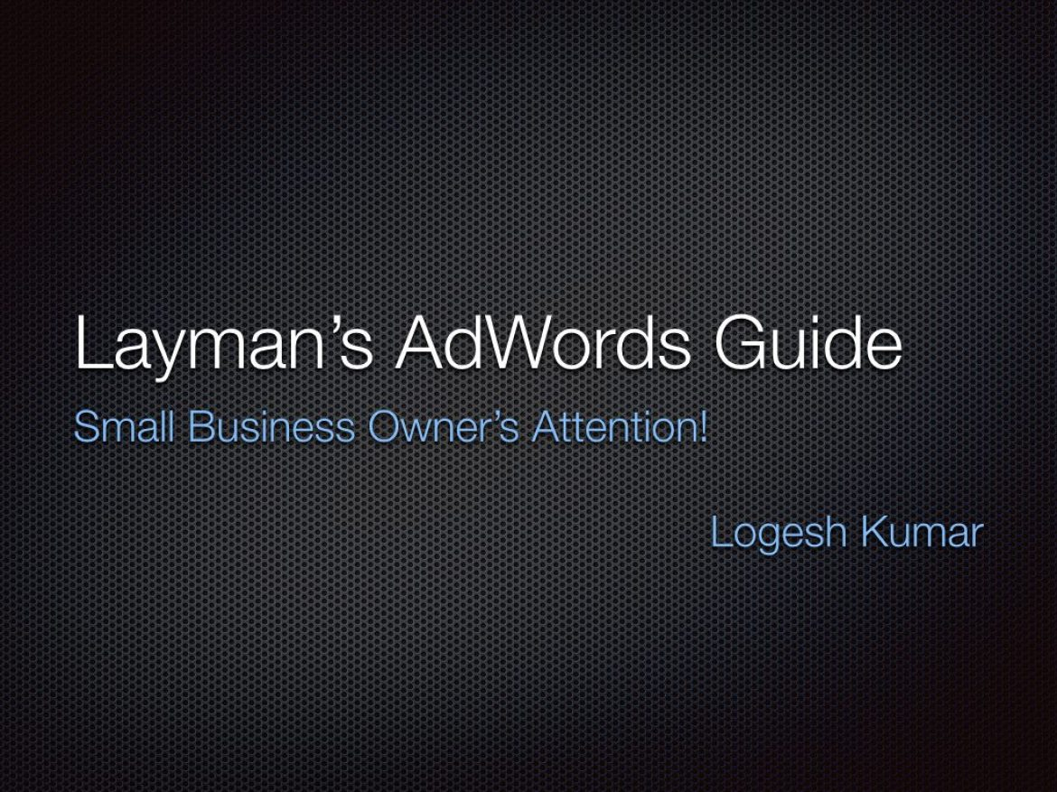 Layman's AdWords Tips for Small Businesses